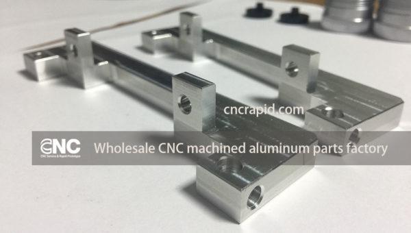 Wholesale CNC machined aluminum parts factory, Custom milling, turning