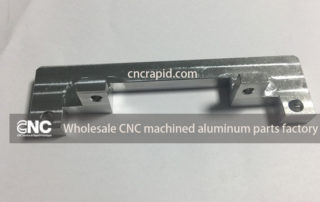 Wholesale CNC machined aluminum parts factory, Custom milling, turning