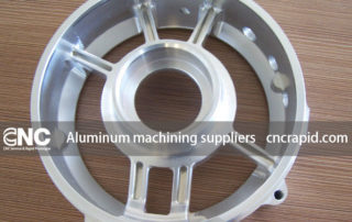 Aluminum machining suppliers, CNC production service - cncrapid.com