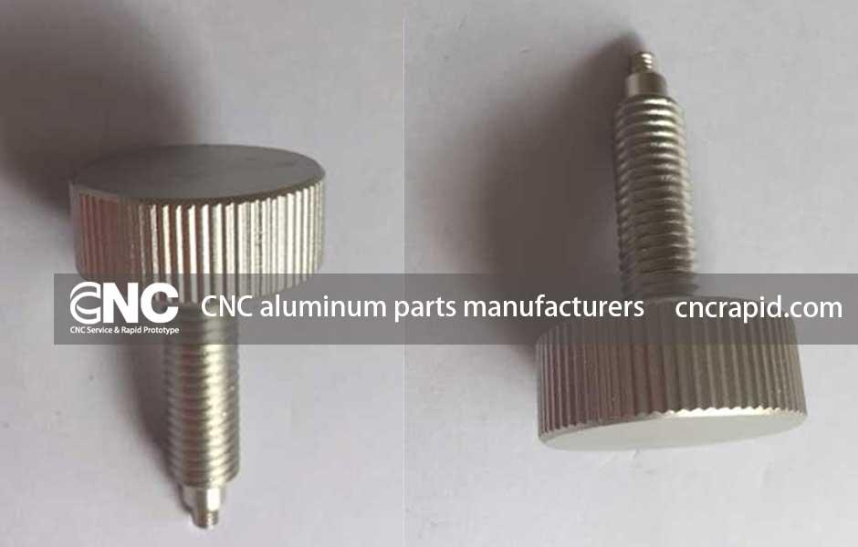 CNC aluminum parts manufacturers, Custom machining services