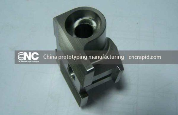 China prototyping manufacturing