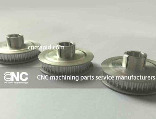 CNC machining parts service manufacturers