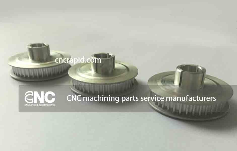CNC machining parts service manufacturers - cncrapid.com