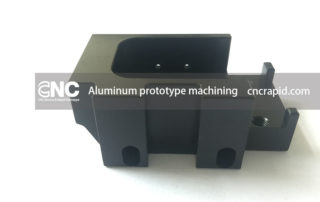 Aluminum prototype machining, CNC machining services China