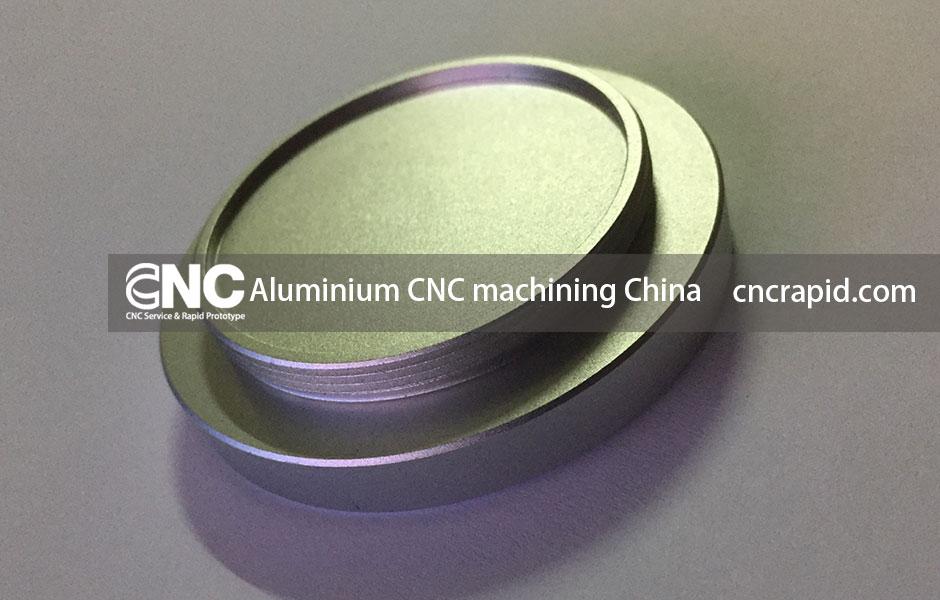 Aluminium CNC machining China
