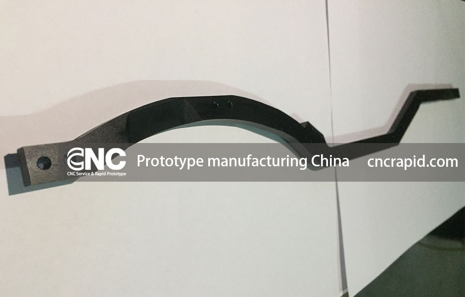 Prototype manufacturing China