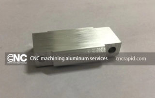 CNC machining aluminum services