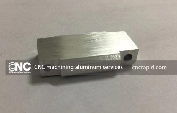 CNC machining aluminum services
