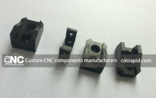 Custom CNC components manufacturers
