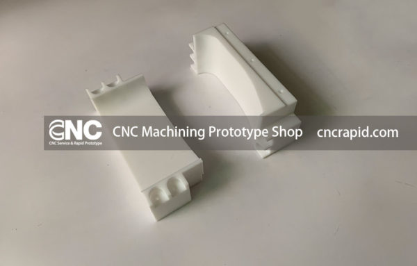 CNC Machining Prototype Shop