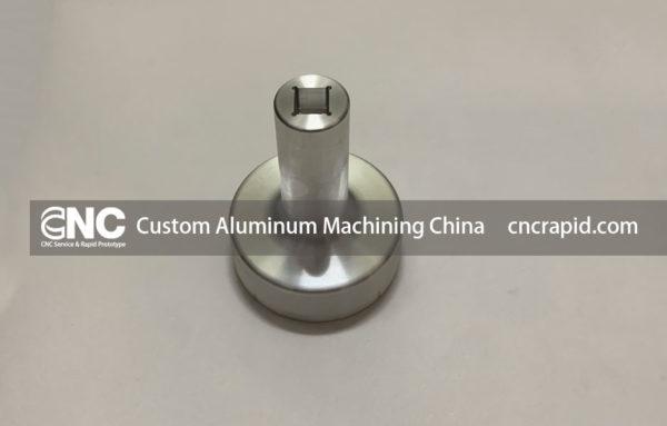 Custom Aluminum Machining China