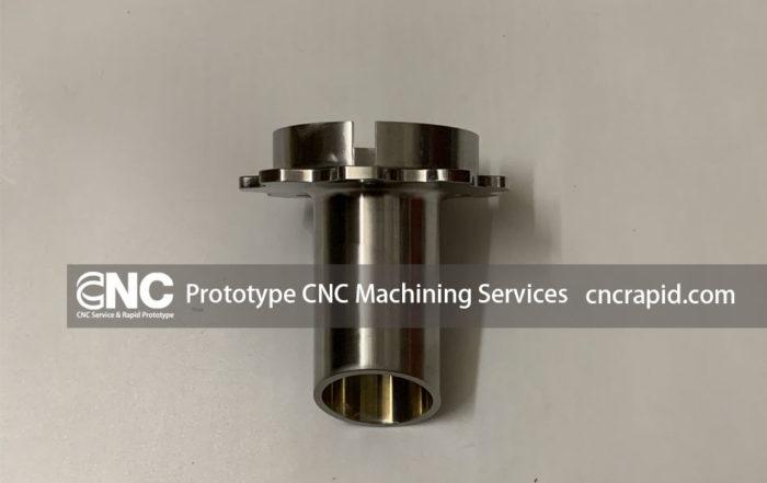 Prototype CNC Machining Services