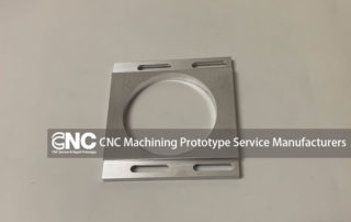 CNC Machining Prototype Service Manufacturers