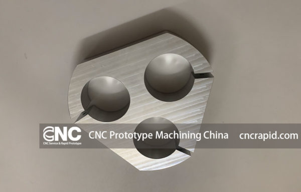 CNC Prototype Machining China