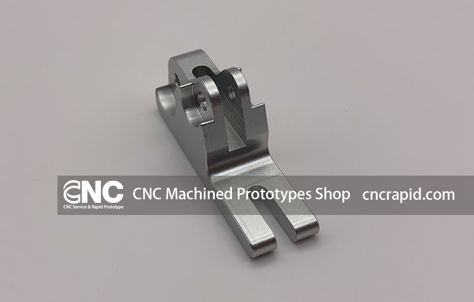 CNC Machined Prototypes Shop