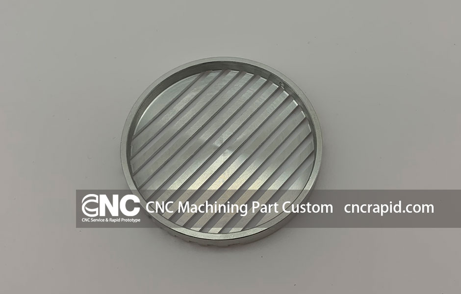 CNC Machining Part Custom