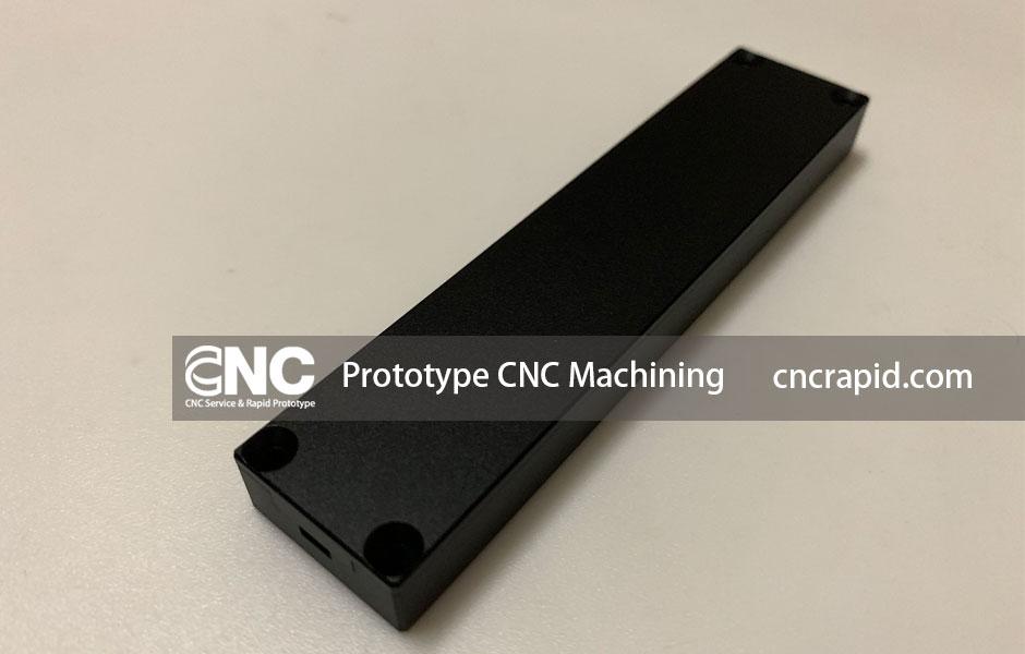 Prototype CNC Machining
