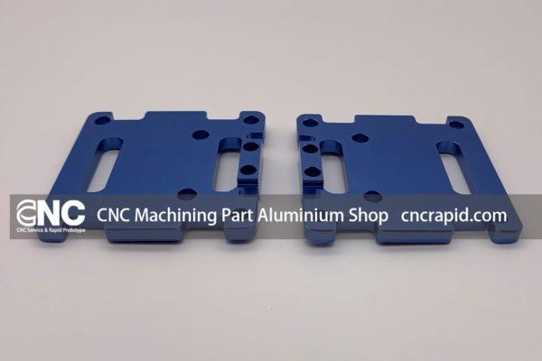 CNC Machining Part Aluminium Shop