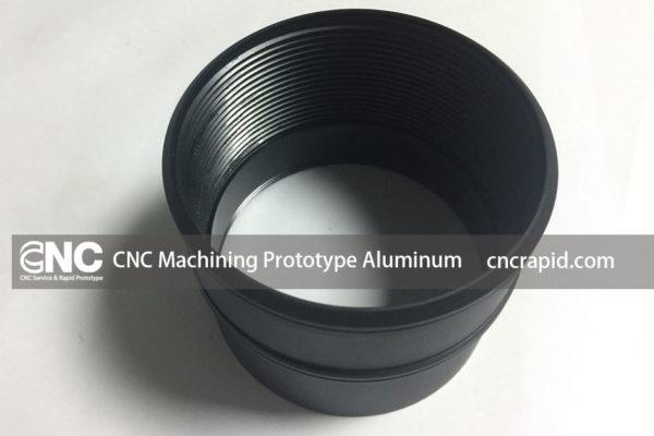 CNC Machining Prototype Aluminum