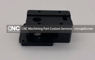 CNC Machining Part Custom Services