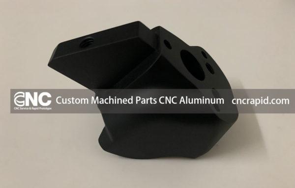 Custom Machined Parts CNC Aluminum