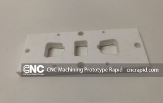 CNC Machining Prototype Rapid