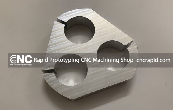 Rapid Prototyping CNC Machining Shop