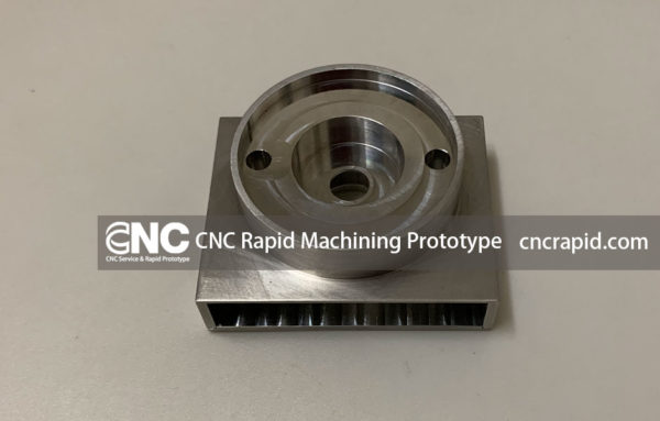 CNC Rapid Machining Prototype