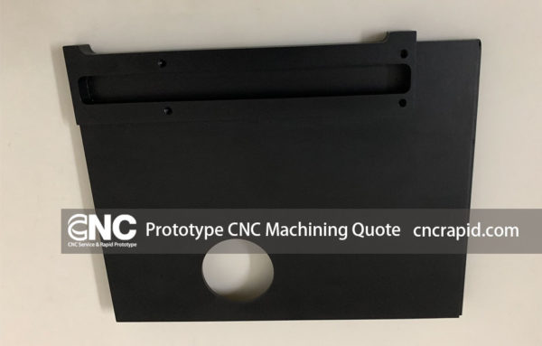 Prototype CNC Machining Quote