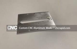 Custom CNC Aluminum Work