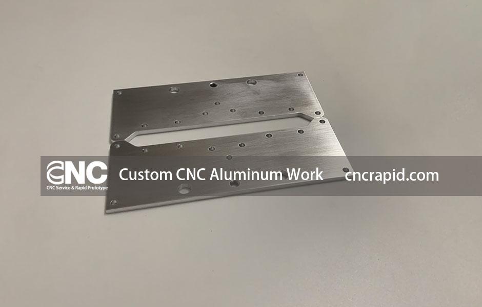 Custom CNC Aluminum Work