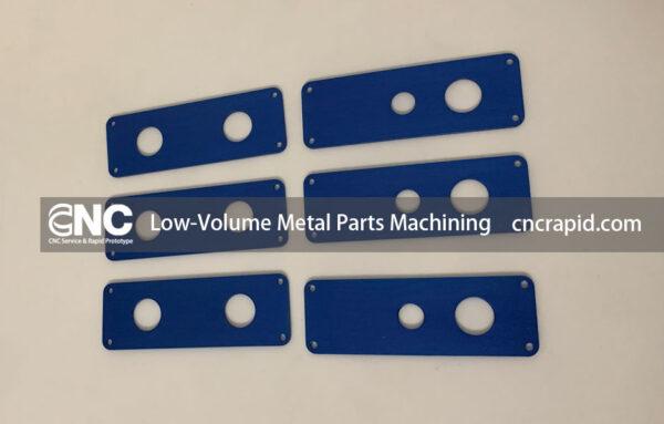 Low-Volume Metal Parts Machining