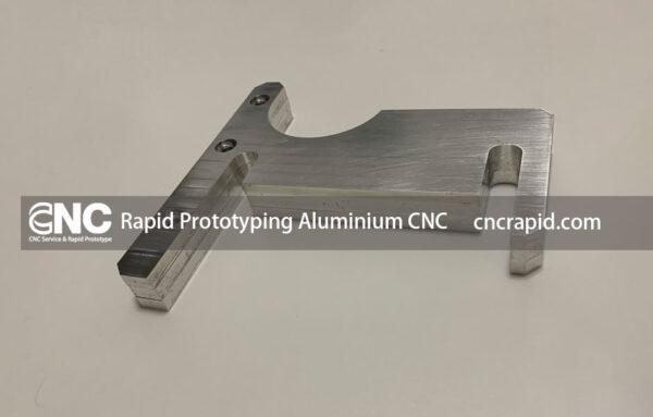 Rapid Prototyping Aluminium CNC