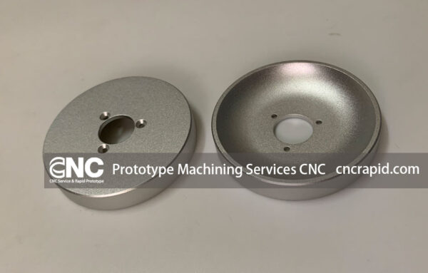 Prototype Machining Services CNC