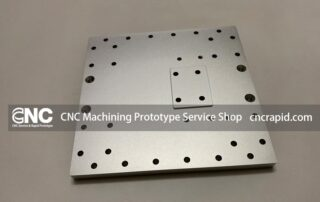 CNC Machining Prototype Service Shop