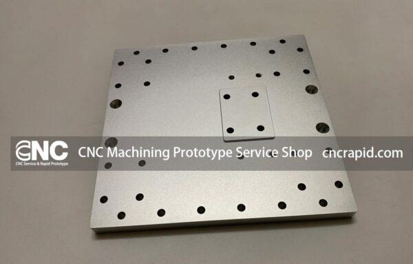 CNC Machining Prototype Service Shop