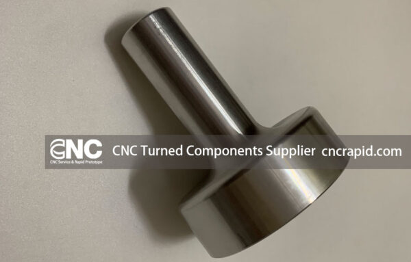 CNC Turned Components Supplier