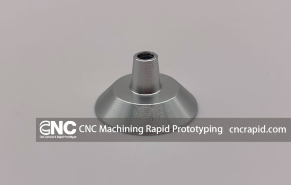 CNC Machining Rapid Prototyping