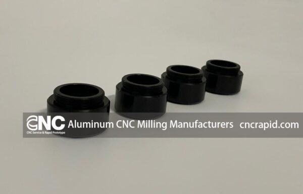 Aluminum CNC Milling Manufacturers