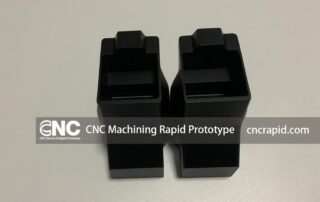 CNC Machining Rapid Prototype