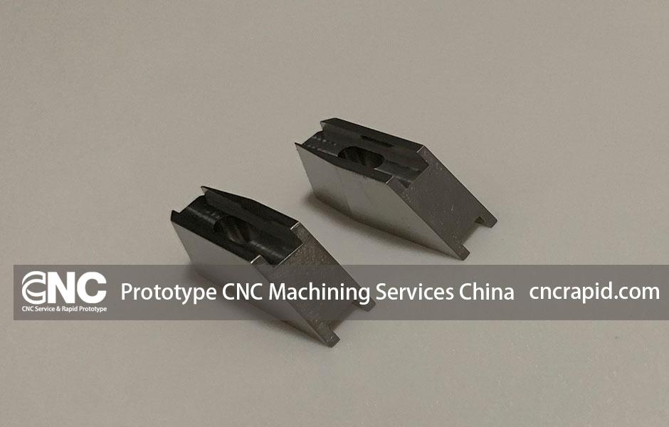 Prototype CNC Machining Services China