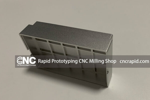 Rapid Prototyping CNC Milling Shop