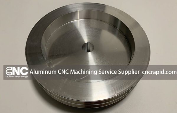 Aluminum CNC Machining Service Supplier
