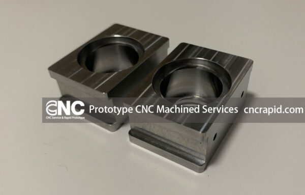 Prototype CNC Machined Services