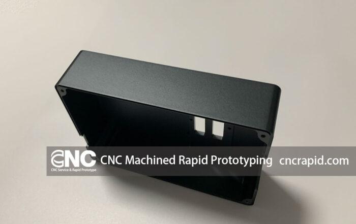 CNC Machined Rapid Prototyping
